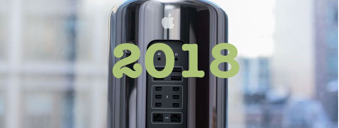 The 2018 Modular Mac Pro From Apple Is Now Expected To Arrive In 2019