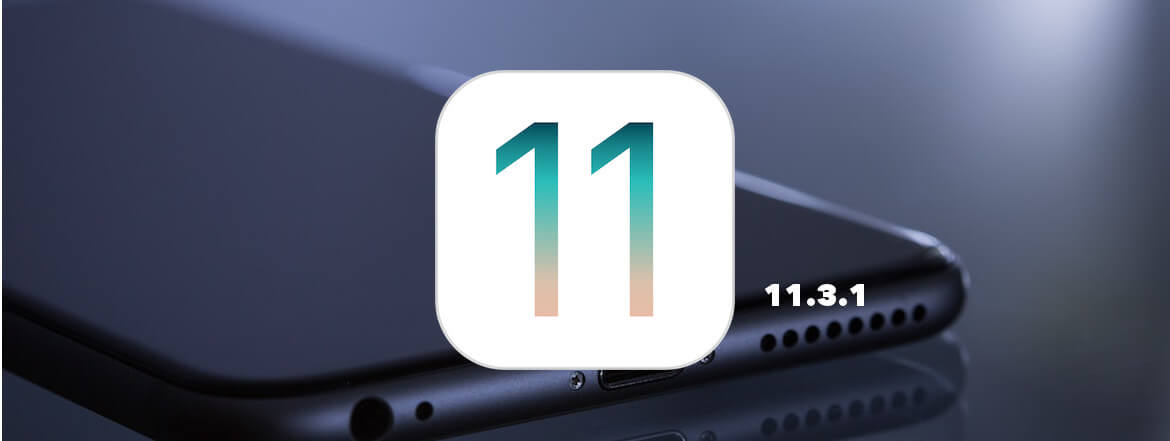 iOS 11.3.1 Download Available Now